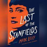 The Last of the Stanfields, Marc Levy