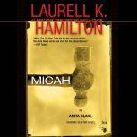 Micah An Anita Blake, Vampire Hunter Novel, Laurell K. Hamilton