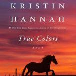 True Colors, Kristin Hannah