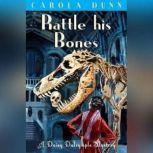 Rattle His Bones A Daisy Dalrymple Mystery, Carola Dunn