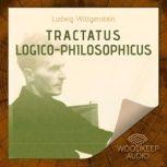 Tractatus Logico - Philosophicus, Ludwig Wittgenstein