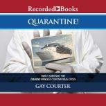 Quarantine! How I Survived the Diamond Princess Coronavirus Crisis, Gay Courter