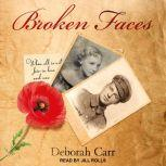 Broken Faces, Deborah Carr