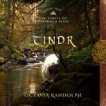 Tindr: Book Five of the Circle of Ceridwen Saga, Octavia Randolph