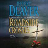 Roadside Crosses A Kathryn Dance Novel, Jeffery Deaver