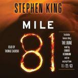 Mile 81 Includes bonus story 'The Dune', Stephen King