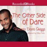 The Other Side of Dare, Vanessa Davis Griggs