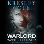 The Warlord Wants Forever, Kresley Cole