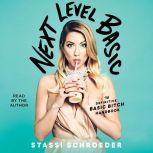 Next Level Basic The Definitive Basic Bitch Handbook, Stassi Schroeder