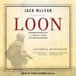 Loon A Marine Story, Jack McLean