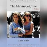The Making of June, Annie Ward