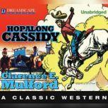 Hopalong Cassidy A Hopalong Cassidy Novel, Clarence E. Mulford