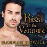 Kiss of the Vampire, Hannah Howell
