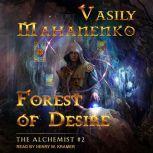 Forest of Desire, Vasily Mahanenko