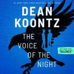The Voice of the Night with short story, Silence, Dean Koontz