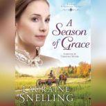 A Season of Grace, Lauraine Snelling