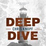 Deep Dive, Chris Knopf