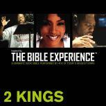 Inspired By ... The Bible Experience Audio Bible - Today's New International Version, TNIV: (11) 2 Kings, Full Cast