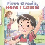 First Grade, Here I Come!, David J Steinberg
