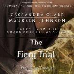 The Fiery Trial, Cassandra Clare