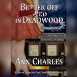Better Off Dead in Deadwood, Ann Charles