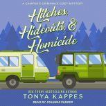 Hitches, Hideouts, & Homicide, Tonya Kappes