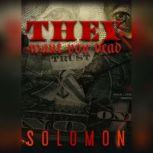 They Want You Dead, Solomon