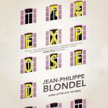 Exposed, Jean-Phillippe Blondel