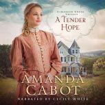 Tender Hope, A, Amanda Cabot