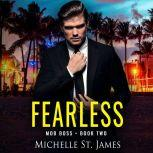 Fearless, Michelle St. James