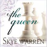 The Queen, Skye Warren
