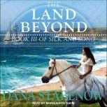 The Land Beyond, Dana Stabenow