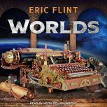 Worlds, Eric Flint