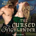 The Cursed Highlander A Medieval Scottish Romance Story, Emilia Ferguson