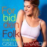 Forbidden Folk, Giselle Renarde