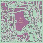 The Secret Garden (Seasons Edition -- Spring), Frances Hodgson Burnett