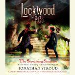 Lockwood & Co., Book 2: The Whispering Skull , Jonathan Stroud