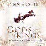 Gods and Kings, Lynn Austin