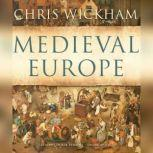 Medieval Europe, Chris Wickham