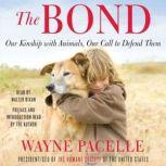 The Bond Protecting the Special Relationship Between Animals and Humans, Wayne Pacelle