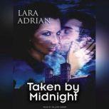 Taken by Midnight, Lara Adrian