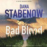 Bad Blood, Dana Stabenow
