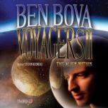Voyagers II, Ben Bova