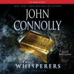 Whisperers A Charlie Parker Thriller, John Connolly