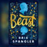 Beast, Brie  Spangler
