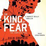 The King of Fear A Garrett Reilly Thriller, Drew Chapman