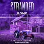 Stranded Home, Theresa Shaver