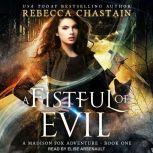 A Fistful of Evil, Rebecca Chastain