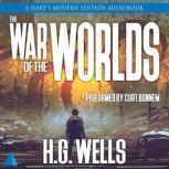 War of the Worlds A Hart's Modern Edition Audiobook, H.G. Wells