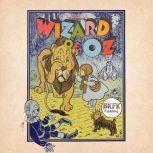 The Wizard of Oz, L. Frank Baum
